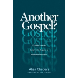 Another Gospel A Lifelong Christian Seeks Truth