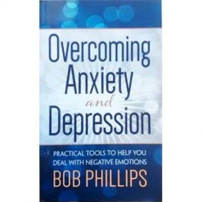 Overcoming Anxiety and Depression: Practical Tools mm