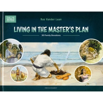 Living in the Master's Plan: 30 Family Devotions