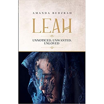 Leah Unnoticed Unwanted Unloved