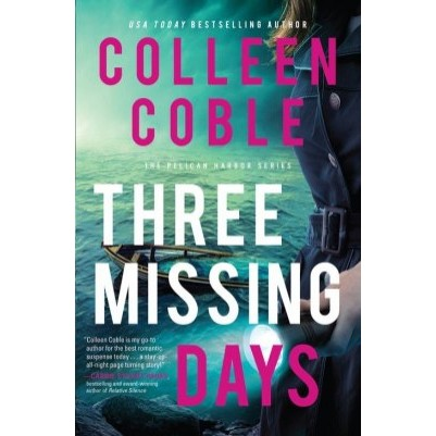 Three Missing Days #3 Pelican Harbor