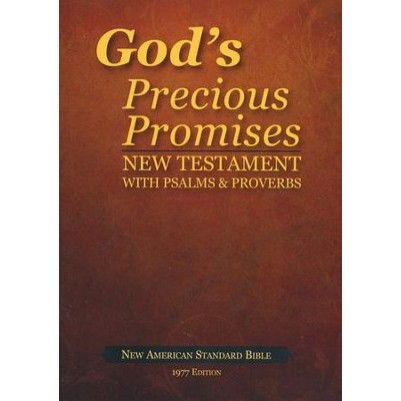 NASB New Testament Psalms & Proverbs Gods Precious Promises
