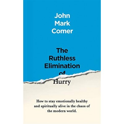 Ruthless Elimination of Hurry Paperback