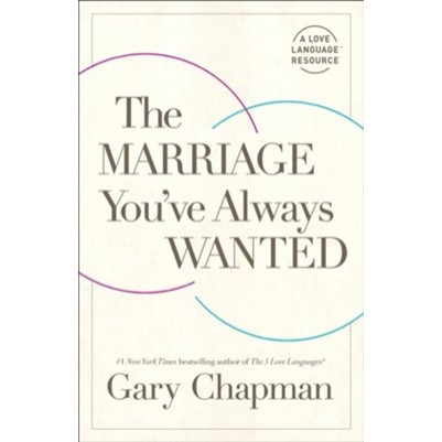 Marriage Youve Always Wanted