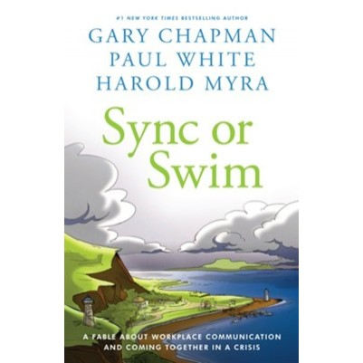 Sync Or Swim A Fable About Workplace Communication