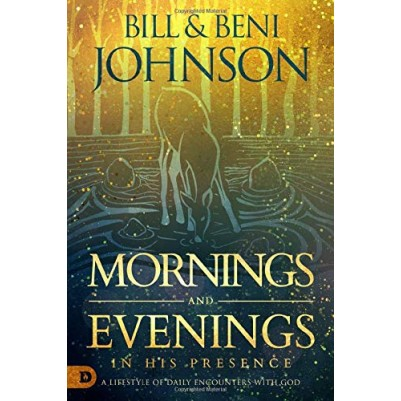 Mornings And Evenings In His Presence
