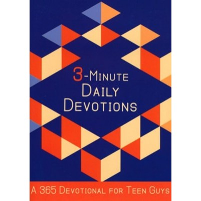 3 Minute Daily Devotions a 365 Devotional For Teen Guys