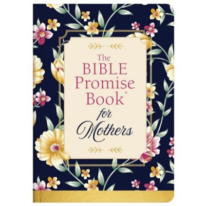 Bible Promise Book For Mothers