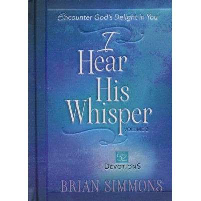 I Hear His Whisper V2 52 Devotions Hardcover