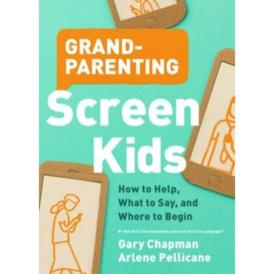 Grandparenting Screen Kids