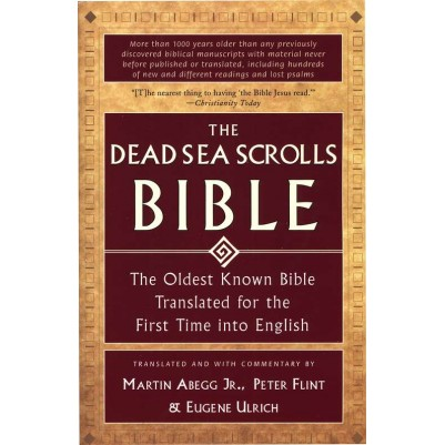 Dead Sea Scrolls Bible: The Oldest Known Bible Translated...
