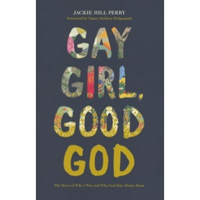 Gay Girl Good God: The Story of Who I Was, and Who God Has