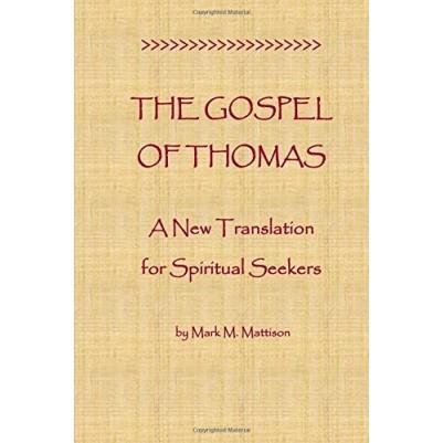 Gospel of Thomas: A New Translation for Spiritual Seekers