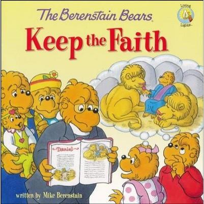 Berenstain bears keep The Faith