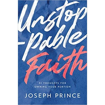 Unstoppable Faith