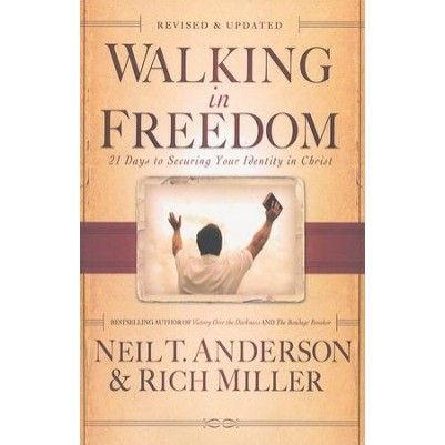 Walking in Freedom 21 Days to Securing Your Identity