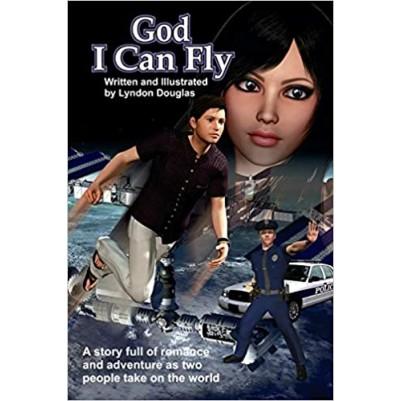 God I Can Fly