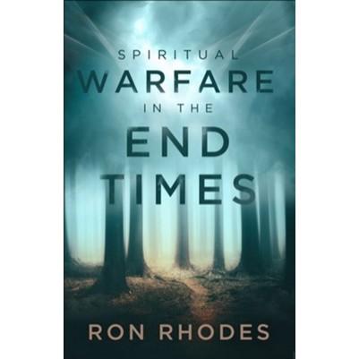 Spiritual Warfare In The End Times