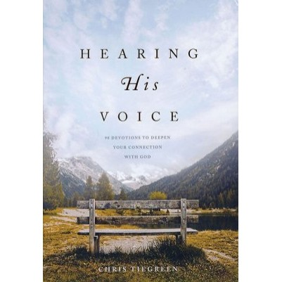 Hearing His Voice: 90 Devotions to Deepen Your Connection