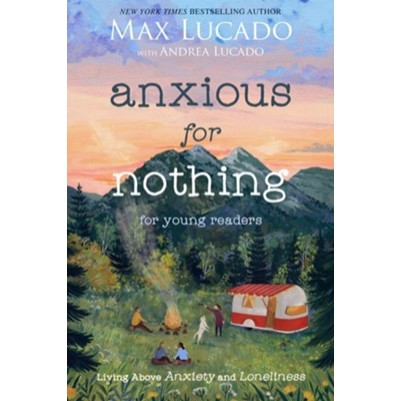 Anxious For Nothing Young Readers Edition