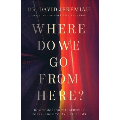 Where Do We Go from Here?  Hardcover