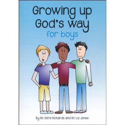 Growing Up Gods Way for Boys
