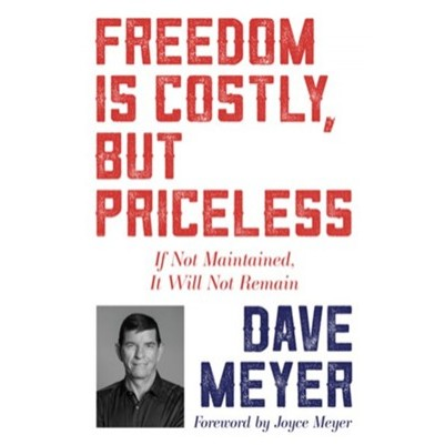Freedom Is Costly, But Priceless: If Not Maintained, It Will
