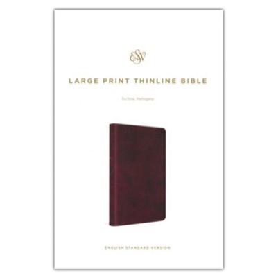 ESV Large Print Thinline Mahogany