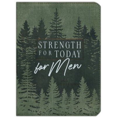 Strength For Today for Men 365 Devotions with Zip