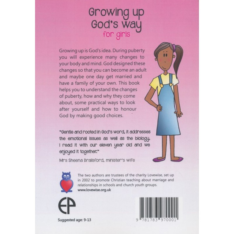 Growing Up Gods Way for Girls